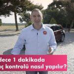 Günlük Araç Kontrolü nasıl yapılır? Araç İçi/Dışı Kontroller (Videolu Anlatım)